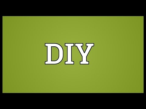 DIY Meaning