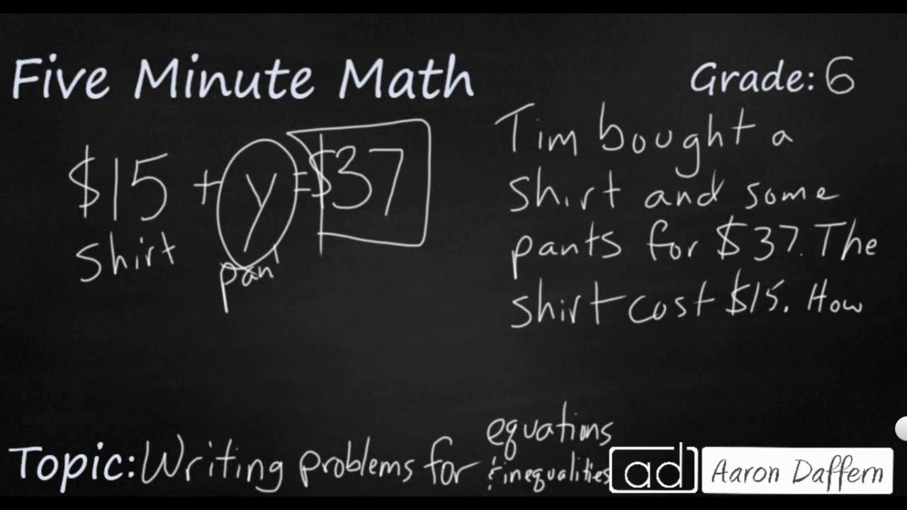 6th Grade Math - Writing Problems for Inequalities and Equations