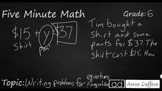 6th Grade Math Writing Problems for Inequalities and Equations