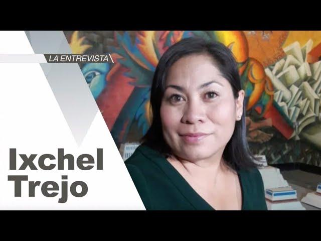 La Entrevista: Psicóloga Ixchel Trejo