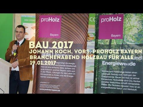 """BAU 2017: Johann Koch (proHolz Bayern) @  Branchenabend """"Holzbau für alle - Innovation durch Holz!"""""""