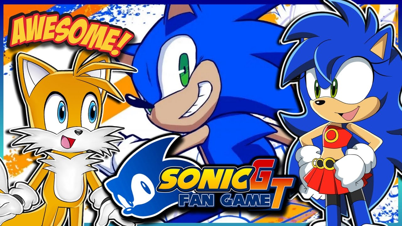 Tails and Sonica (Female Sonic) Play Sonic GT Fan Game Part 1