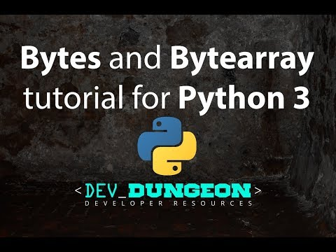 Bytes and Bytearray tutorial in Python 3