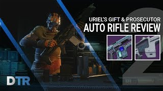 Destiny 2 Uriel s Gift Prosecutor Review Best Auto Rifles In Game