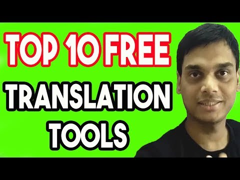 Top 10 Free Online Translation Tools Used In Freelancing || Best Way To Translate In  Any Language
