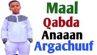 Maal Qabda Anaan Jaallachuuf