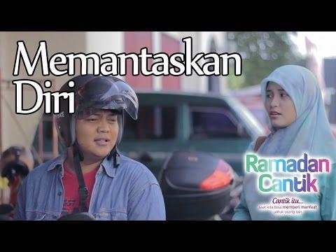 Memantaskan Diri : Ramadhan Cantik Eps 9 - Web Series Inspirasi - DAQU Movie