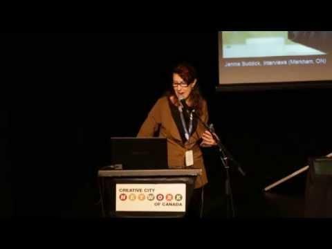 Creative City Summit 2013, Ottawa, ON - Keynote Speaker, Janine Marchessault