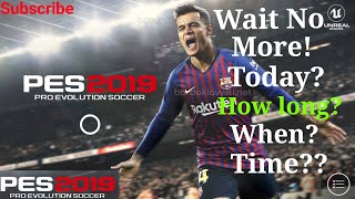 Pes 19 mobile final time for maintenance completion