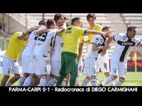 Parma-Carpi 2-1 - Radiocronaca di Diego Carmignani (21/4/2018) da Rai Radio 1