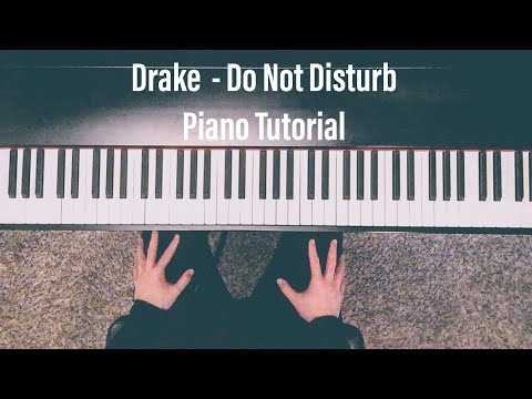 Drake - More Life - Do Not Disturb - Piano Tutorial with Sheet Music