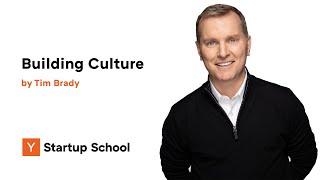 Tim Brady - Building Culture