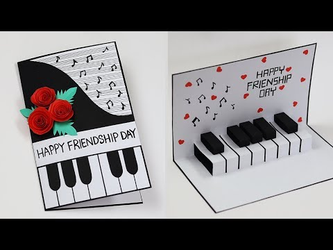 Pop Up Piano Card For Friendship Day | How To Make Friendship Day Special Card For Best Friend