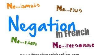 Negation in French - Part 2