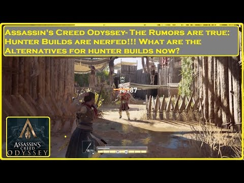 Assassin's Creed® Odyssey- Hunter Builds NERFED thumbnail