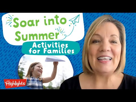Summer Activities for Families | Soar into Summer | 2020 | Highlights