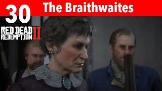 Red Dead Redemption 2 Part 30-The Braithwaites