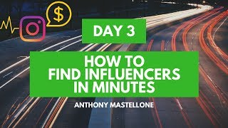 [Day 3] How To Find Instagram Influencers In Minutes!