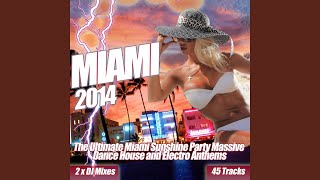 Miami 2014 - Deep House Clubland Dance Floor Fillers