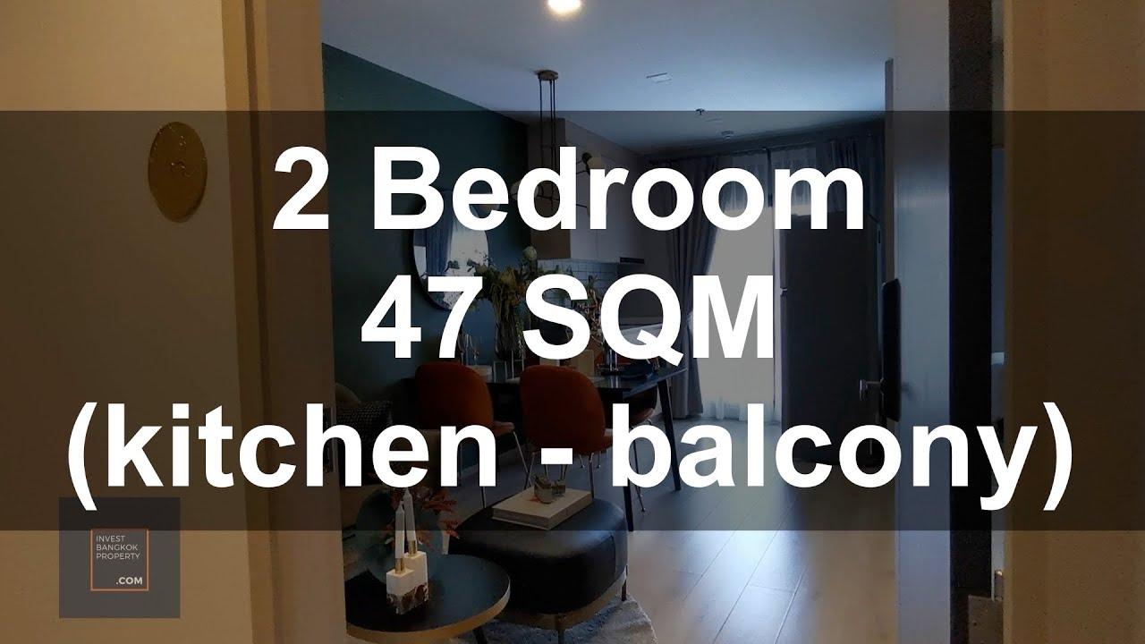 Metris Ladprao Show Unit 2 Bedroom 47 Sqm Kitchen Balcony Youtube