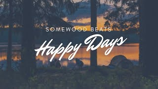 SomeWooD - Happy days (hip-hop instrumental)