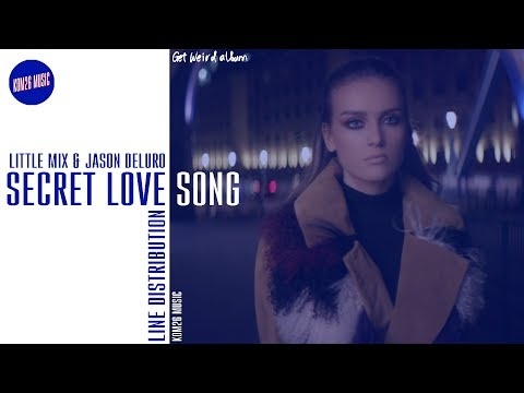 Download Video Little Mix ~ Secret Love Song Pt II ~ Line