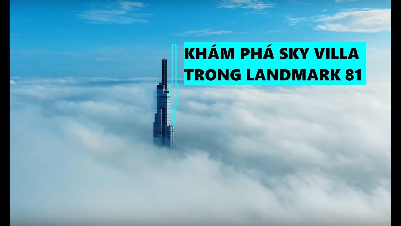 Khám phá SKY VILLA 30 tỷ trong tòa Land Mark 81 [ Khám phá bất động sản ]