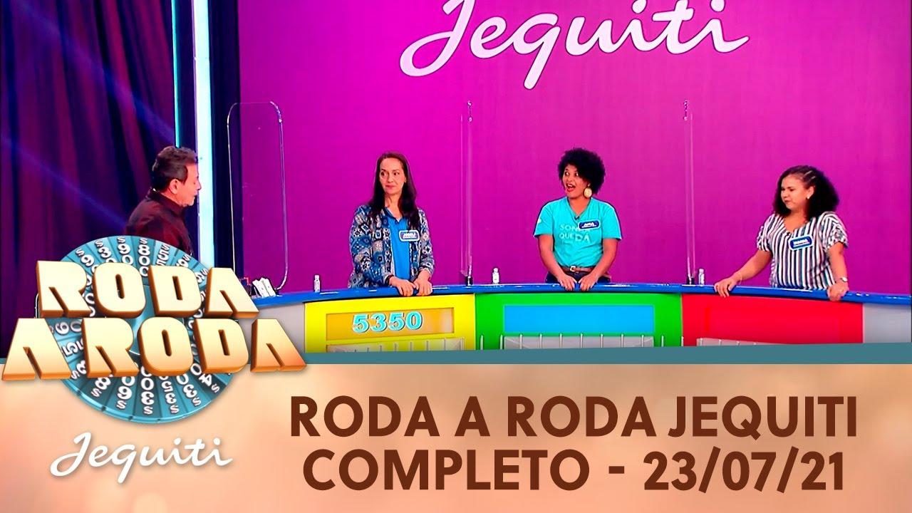 Roda a Roda Jequiti - Inédito (23/07/21) | Completo