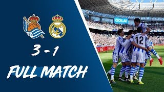 FULL MATCH Real Sociedad 3 1 Real Madrid LaLiga 2018 19