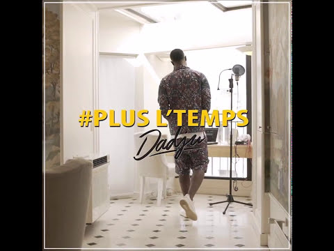 DADJU - PLUS L'TEMPS - AVEC PAROLES - NEW