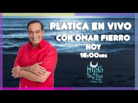¡Platica en vivo con Omar Fierro! |Hijas de la Luna | Televisa