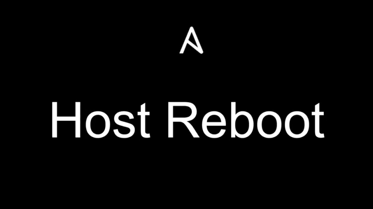 Rebooting a host? Use Ansible!