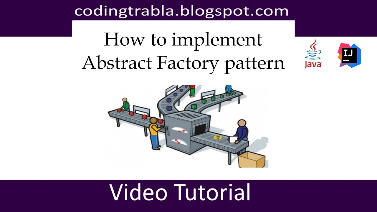 How to implement Abstract Factory design pattern in Java byVY