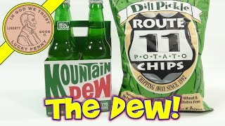 Dill Pickle Route 11 Potato Chips & Mountain Dew Glass Bottles - Do The Dew!