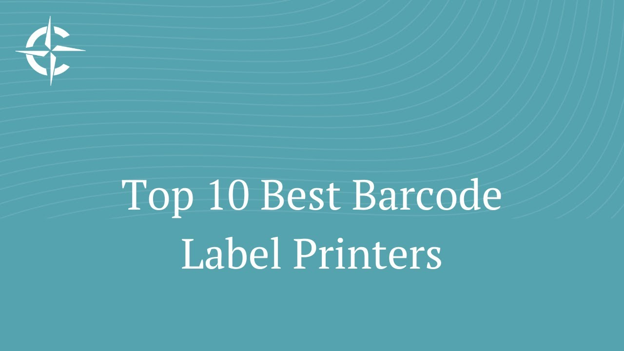 Top 10 Best Barcode Label Printers of 2019