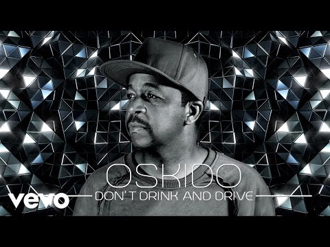 Oskido - Don't Drink And Drive ft. Zing Master, Pencil, Bhizer