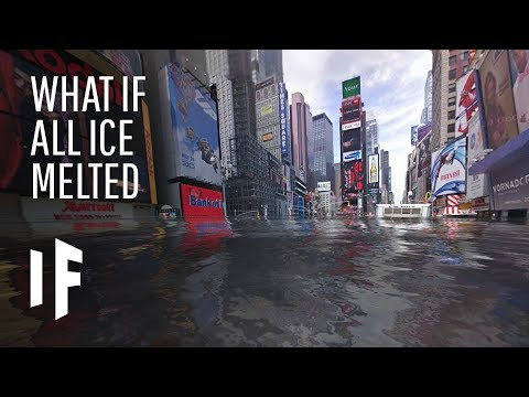 What If All the World's Ice Melted?