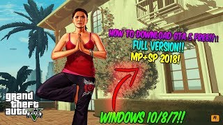 (WINDOWS 10/8/7!!) How To DOWNLOAD GTA 5 FREE PC FULL VERSION WITH MULTIPLAYER 2018!!