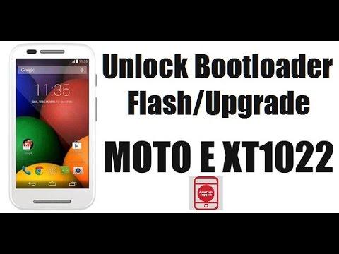 How To Unlock Bootloader/Full Flash Moto E XT1022