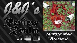 J&J: Mutoid Man - Bleeder (Album Review)