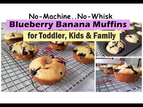 Quick Blueberry Banana Muffin ( For Toddler, Kids & Family ) | No-Machine No-Whisk Easy Muffin |