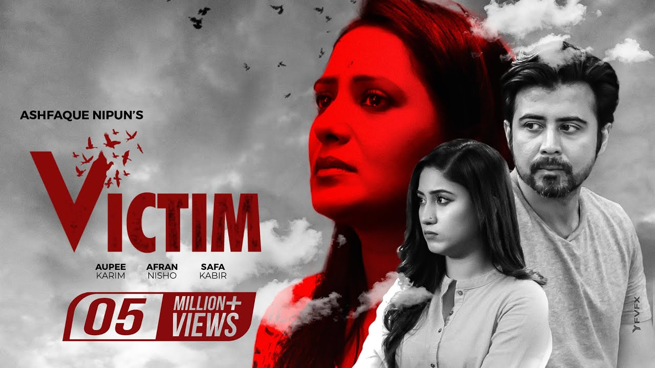 Victim | Aupee Karim | Afran Nisho | Safa Kabir | Ashfaque Nipun | Full Telefilm 2020