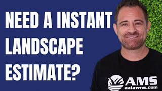 Instant Landscaping Estimates!