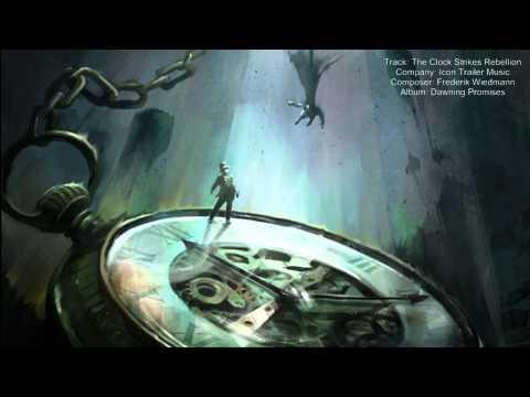 Icon Trailer Music - The Clock Strikes Rebellion (Frederik Wiedmann)