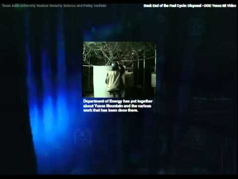 The Back End of the Nuclear Fuel Cycle:Disposal:DOE Yucca Mountain Video
