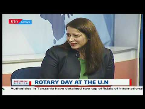 Bottomline Africa: Rotary Day at the U.N
