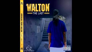 Walton x Apokalyps x Gambi G - La Vi La Red (The Last)