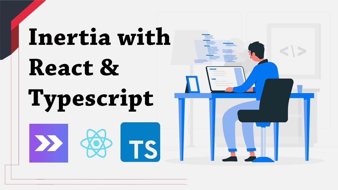 Laravel 8 setup with Inertia JS, React JS and Typescript