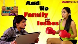 Girls will be Girls (Web Series) | S01E03 - And No Family Issues | Dsfplay