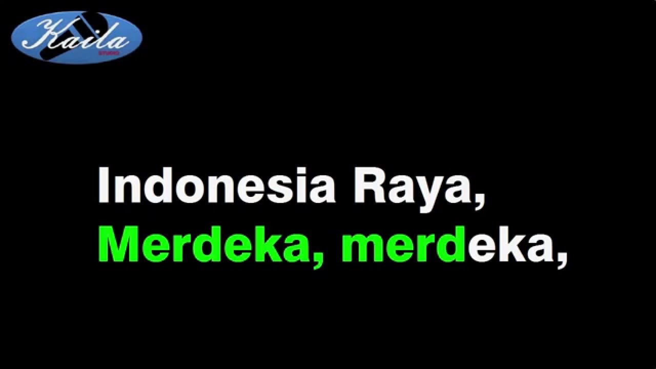 Lagu Indonesia Raya (Versi Karaoke